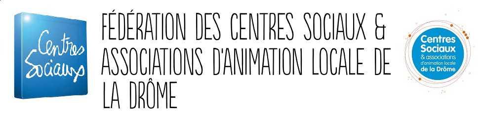 Fédération des Centres Sociaux et Associations d'Animation Locale de la Drôme